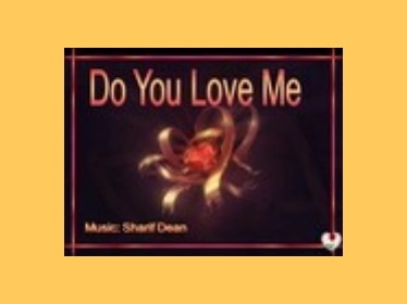 Prezentace Sharif Dean - Do you love me